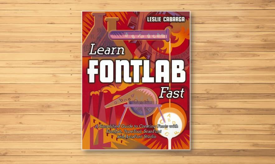Learn FontLab Fast Typography Books