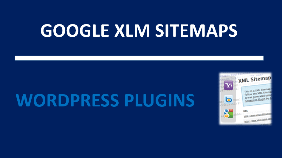 Google XML Sitemaps WordPress Plugins