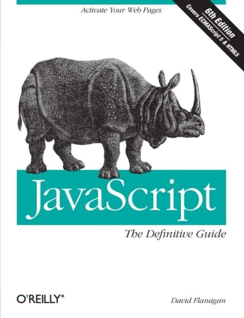 JavaScript The Definitive Guide 6e Activate Your Web Pages Definitive Guides