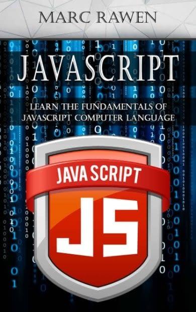 Javascript Learn the Fundamentals of Javascript Computer Programming Language