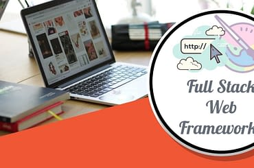 Full Stake Web Frameworks