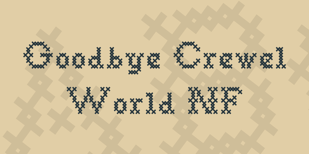Goodbye crewel world stitch fonts