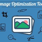 image Optimization Tools