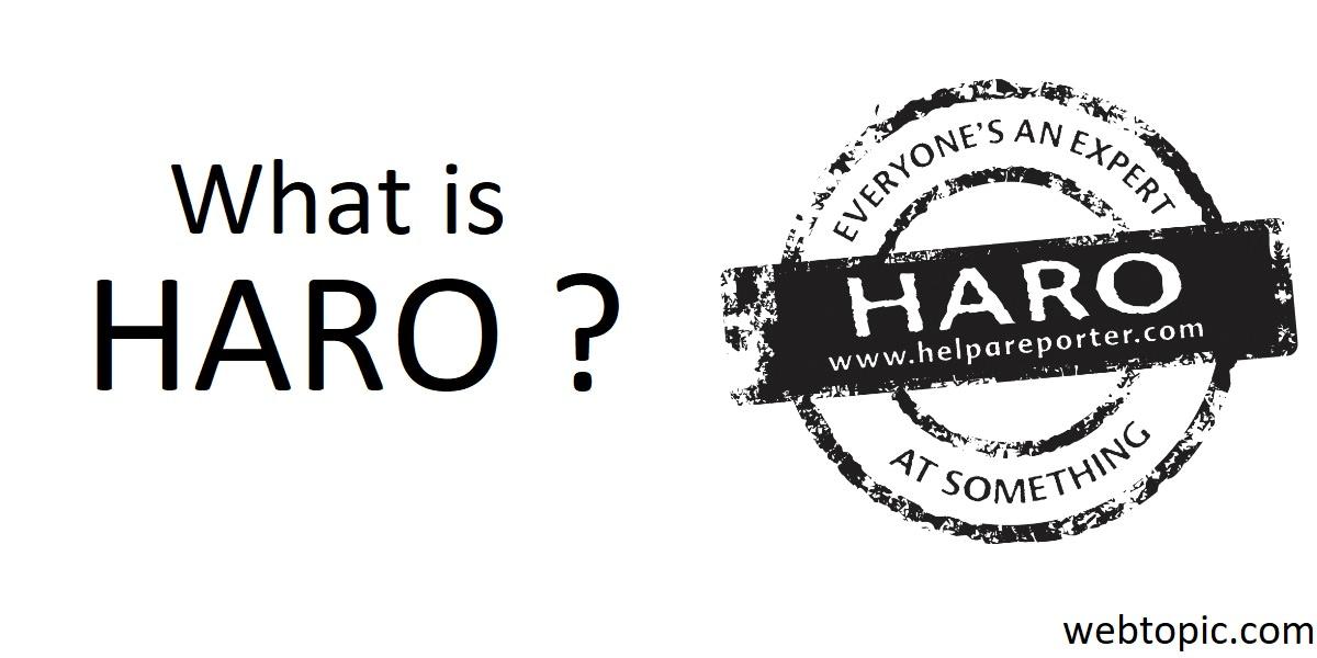 Whaht is HARO ?