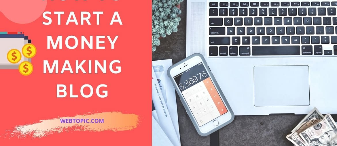 How to make a successful money making blog