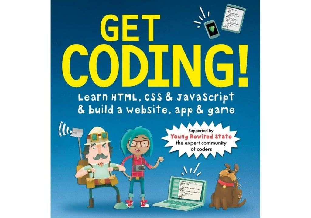 Get Coding Learn HTML CSS and JavaScript and Build a Website App and Game Paperback – 5 May 2016