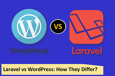 Laravel vs WordPress How They Differ