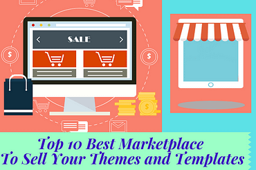 Top 10 Best Marketplace To Sell Your Themes and Templates