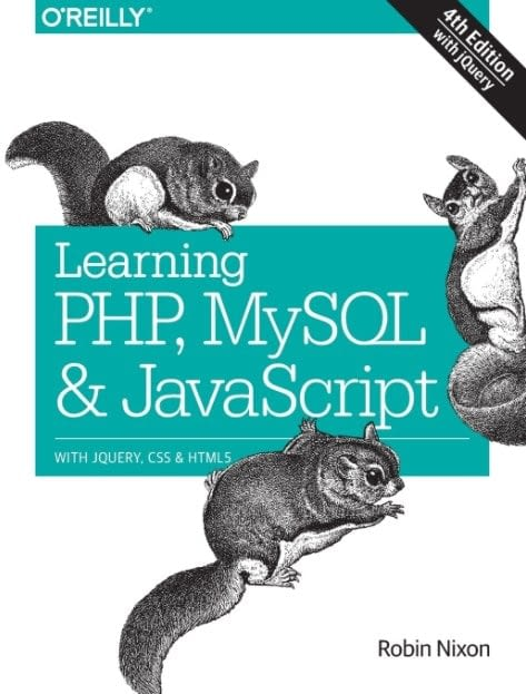 Learning PHP MySQL JavaScript With jQuery CSS HTML5