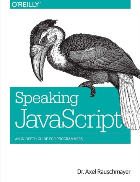 Speaking JavaScript An In Depth Guide for Programmers