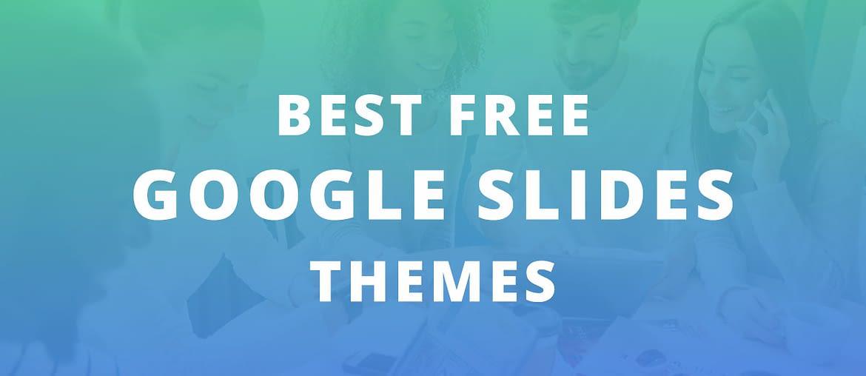 35 Free Google Slides Templates You May Consider