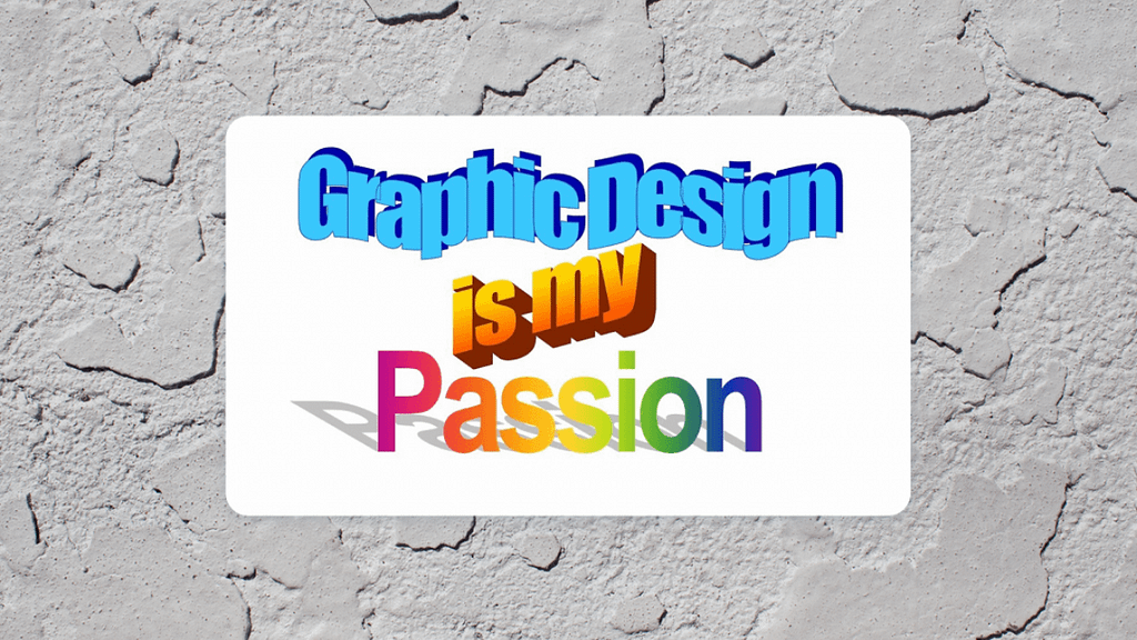 Graphic-Design-Is-My-Passion-A-Complete-Guide-To-Know-Everything-2021