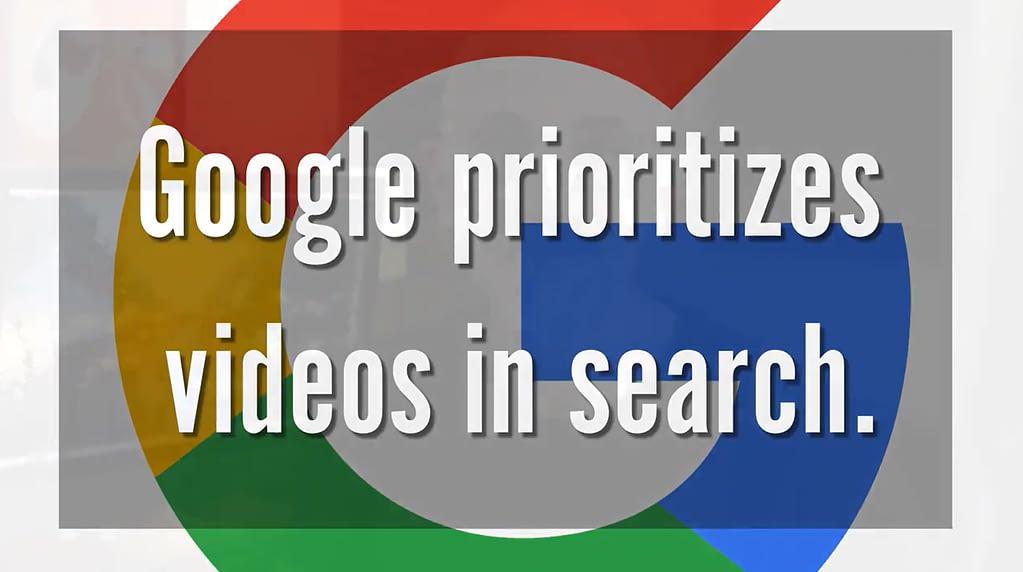 Google prioritizes video in search