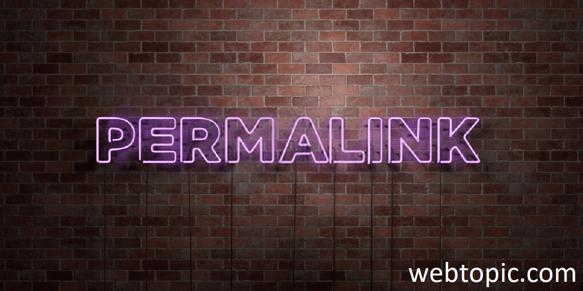 What is permalink? How it is important?