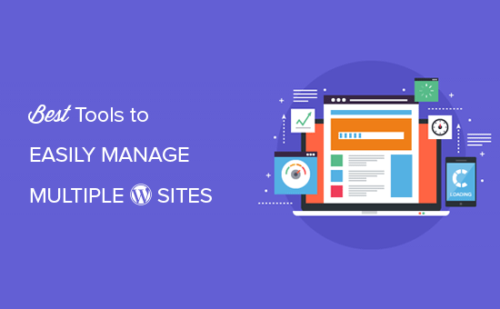 How To Manage Many WordPress Sites From One Dashboard